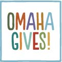 Omaha Gives! May 22nd